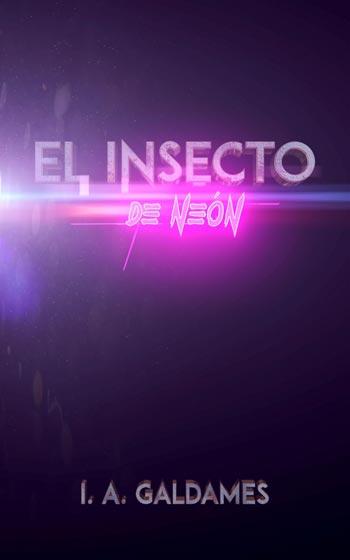 portada El Insecto de Neón